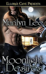 Moonlight Desires - Marilyn Lee