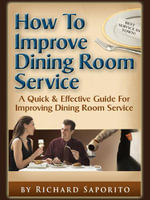 How to Improve Dining Room Service - Richard, G. Saporito