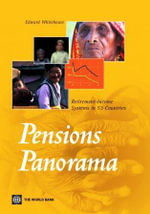 Pensions Panorama : Retirement-Income Systems in 53 Countries - Edward Whitehouse