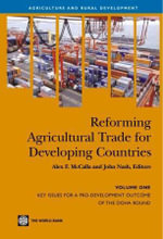 Reforming Agricultural Trade for Developing Countries : Key Issues for a Pro-Development Outcome of the Doha Round