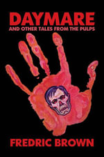 Daymare and Other Tales from the Pulps - Fredric Brown