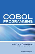 COBOL Programming Interview Questions : COBOL Job Interview Review Guide - Terry Sanchez-Clark