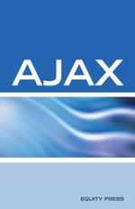 Ajax Interview Questions, Answers, and Explanations : Ajax Certification - Terry Sanchez-Clark