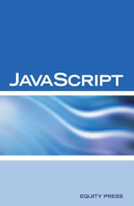 JavaScript Interview Questions, Answers, and Explanations : JavaScript Certification Review - Terry Sanchez-Clark