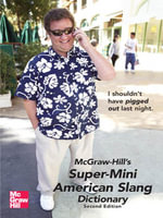 McGraw-Hill's Super-Mini American Slang Dictionary - Richard Spears