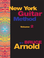New York Guitar Method Volume Two - Bruce E. Arnold