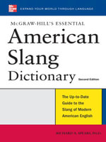 McGraw-Hill's Essential American Slang - Richard Spears