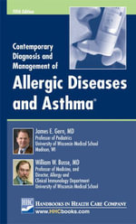 Contemporary Diagnosis and Management of Allergic Diseases and Asthma® - James E. Gern
