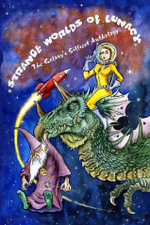 Strange Worlds of Lunacy Ebook