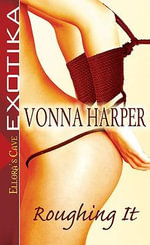 Roughing It - Vonna Harper