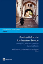 Pension Reform in Southeastern Europe : Linking to Labor and Financial Market Reforms
