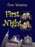 First Night - Tom Weston