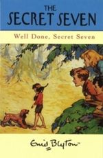 Well Done, Secret Seven : Classic Secret Seven Series : Book 3 - Enid Blyton