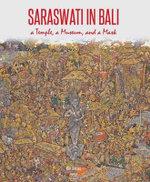 Saraswati in Bali : The Collection of the Arma Museum in Ubud - Ron Jenkins