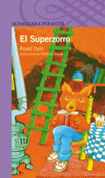 El Superzorro : Fantastic Mr. Fox - Roald Dahl