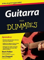 Guitarra Para Dummies - Mark Phillips