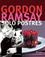Solo Postres - Gordon Ramsay