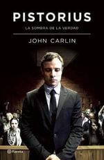 Pistorius - John Carlin