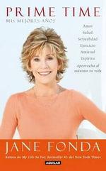 Prime Time : Mis Mejores Anos - Jane Fonda