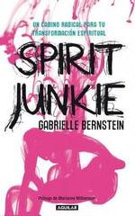 Spirit Junkie - Gabrielle Bernstein