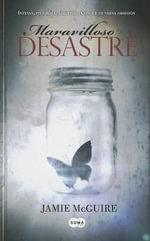Maravilloso Desastre (Beautiful Disaster) - Jamie McGuire