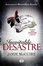 Inevitable Desastre : Walking Disaster - Jamie McGuire