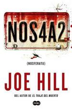 Nos4a2 : Nos4a2: A Novel - Joe Hill