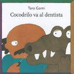 Cocodrilo Va Al Dentista : Especiales de a la Orilla del Viento - Taro Gomi