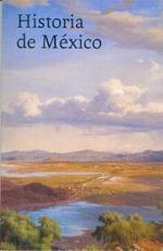 Historia de Mexico - Gisela Von Wobeser