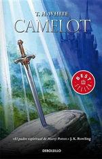 Camelot : Best Seller (Debolsillo) - T H White