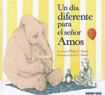 Un Dia Diferente Para El Senor Amos McGee : A Sick Day for Amos McGee - Philip Christian Stead