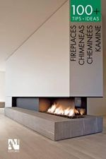 100+ Tips.Ideas : Fireplaces - Fernando de Haro