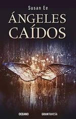 Angeles Caidos - Susan Ee