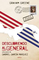 Descubriendo Al General - Graham Greene