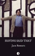 Having Said That - Jack Roberts