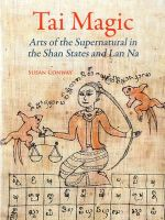 Tai Magic : Arts of the Supernatural - Susan Conway