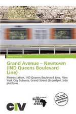 Grand Avenue - Newtown (Ind Queens Boulevard Line)