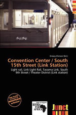 Convention Center / South 15th Street (Link Station)