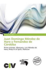 Juan Domingo M Ndez de Haro y Fern Ndez de C Rdoba
