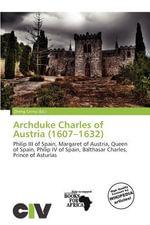 Archduke Charles of Austria (1607-1632)