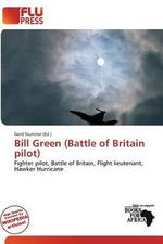 Bill Green (Battle of Britain Pilot)