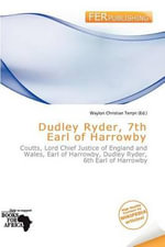 Dudley Ryder, 7th Earl of Harrowby