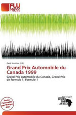 Grand Prix Automobile Du Canada 1999