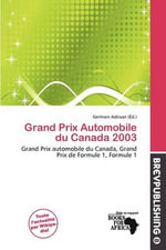 Grand Prix Automobile Du Canada 2003