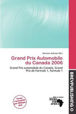 Grand Prix Automobile Du Canada 2006