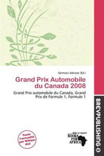 Grand Prix Automobile Du Canada 2008