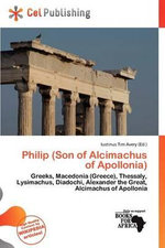 Philip (Son of Alcimachus of Apollonia)