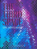 Third Space : Club, Nightclub and Bar - UNKNOWN