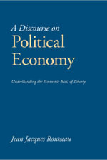 A Discourse on Political Economy - Jean Jacques Rousseau