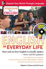 Improve Your English : English in Everyday Life (DVD w/ Book): Hear and see how English is actually spoken--from real-life speakers - Stephen Brown